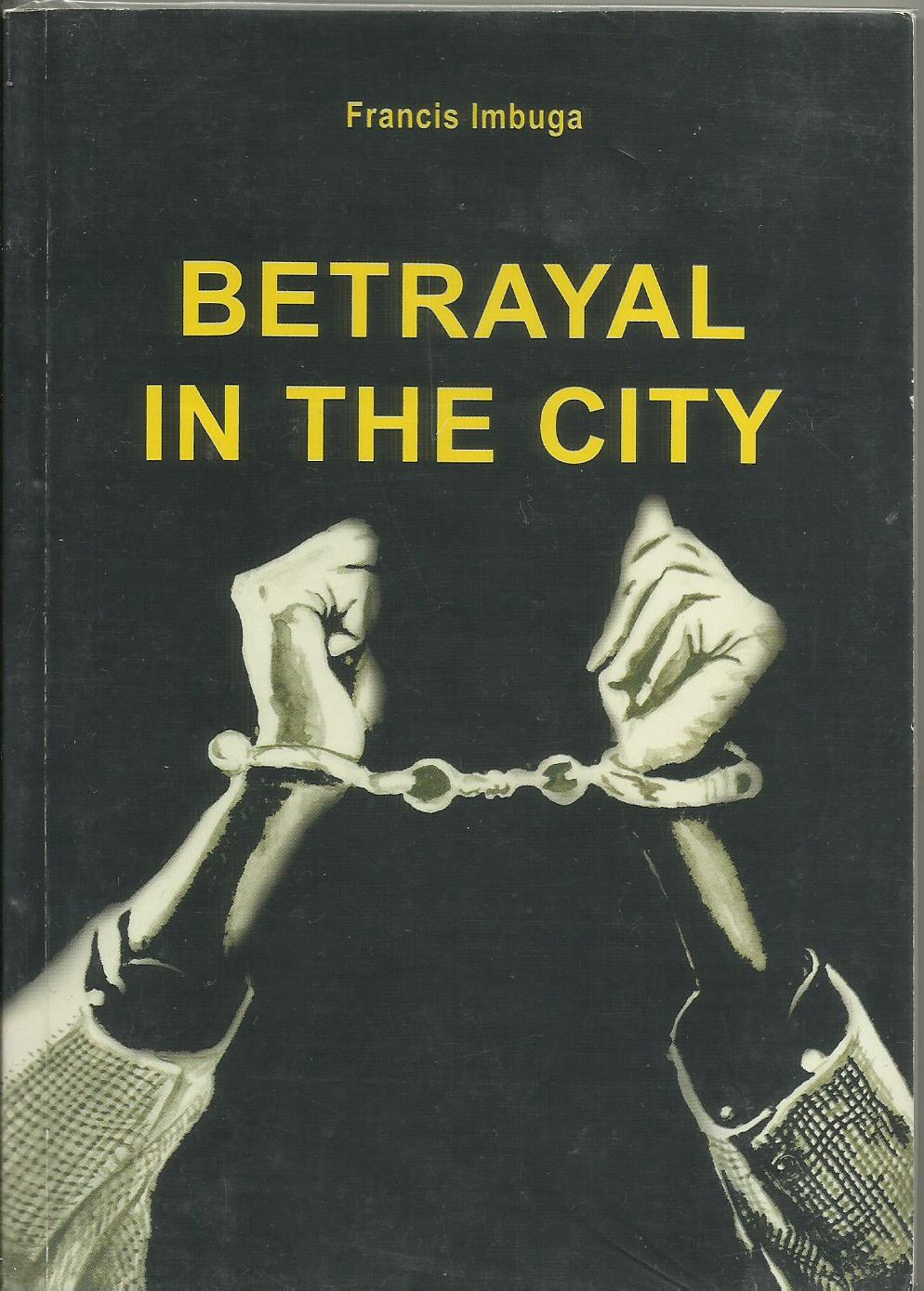 Betrayal in the City Summary and Study Guide